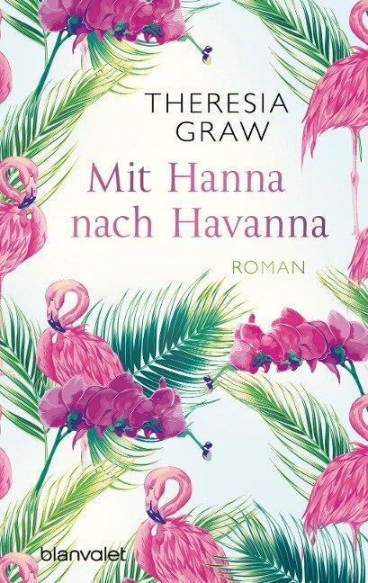 Mit Hanna nach Havanna - Theresia Graw