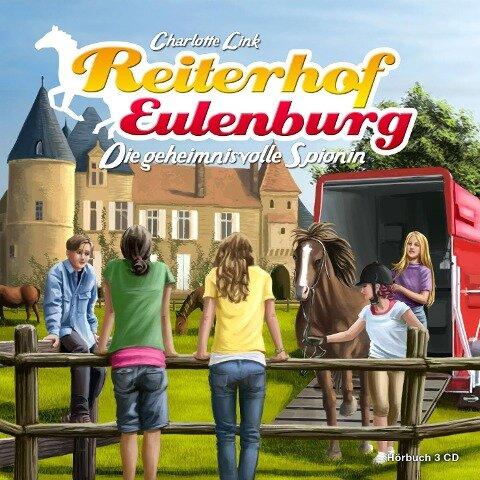 Reiterhof Eulenburg (01): Die geheimnisvolle Spionin - Charlotte Link