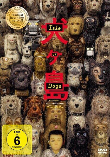 Isle of Dogs - Ataris Reise -