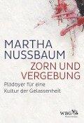 Zorn und Vergebung - Martha Nussbaum
