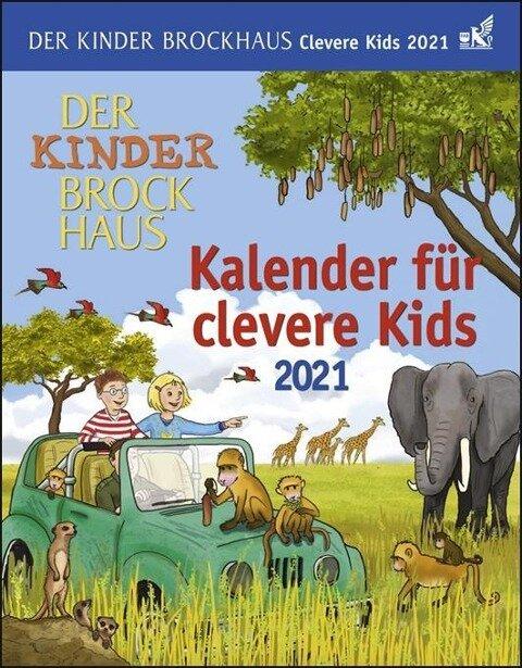Der Kinder Brockhaus Kalender für clevere Kids - Kalender 2021 - Thomas Huhnold, Christine Kleicke, Achim Ahlgrimm