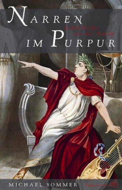 Narren im Purpur - Michael Sommer