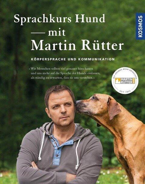 Sprachkurs Hund mit Martin Rütter - Martin Rütter, Andrea Buisman
