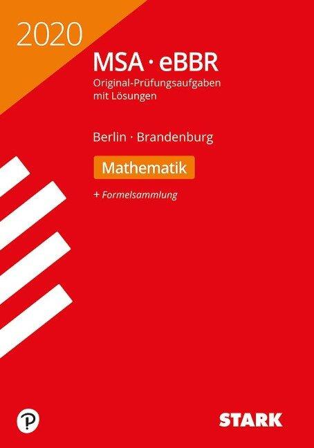 STARK Original-Prüfungen MSA/eBBR 2020 - Mathematik - Berlin/Brandenburg -