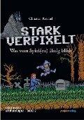 STARK VERPIXELT - Christian Keichel