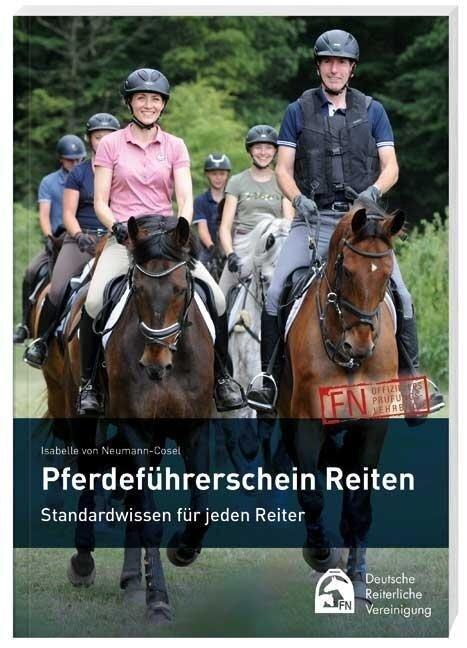 Pferdeführerschein Reiten - Isabelle von Neumann-Cosel
