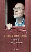Vergnügt, erlöst, befreit - Hanns Dieter Hüsch