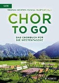 Chor to go - Das Chorbuch für die Westentasche (SATB) -