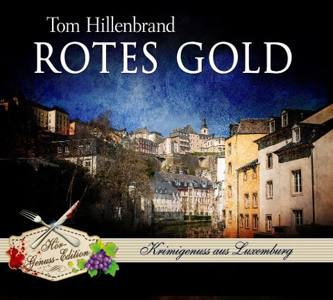 Rotes Gold - Tom Hillenbrand