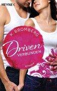 Driven 04. Verbunden - K. Bromberg
