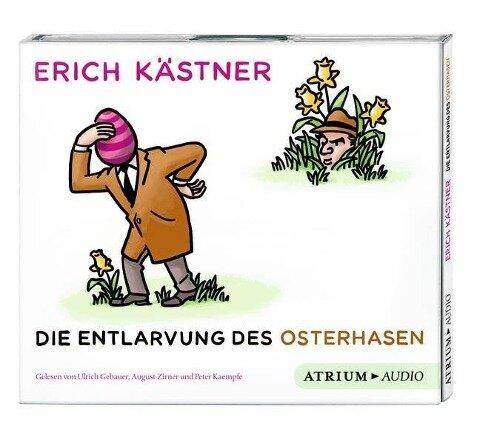 Die Entlarvung des Osterhasen. CD - Erich Kästner