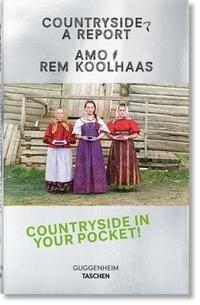Koolhaas. Countryside, A Report - Amo, Rem Koolhaas