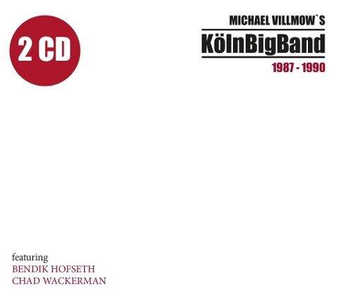 Köln Big Band 1987-1990 - Köln Big Band