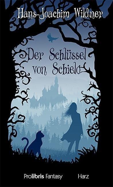 Der Schlüssel von Schielo - Hans-Joachim Wildner