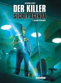Der Killer: Secret Agenda - Matz d. i. Alexis Nolent