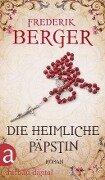 Die heimliche Päpstin - Frederik Berger