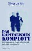 Das Kapitalismus-Komplott - Oliver Janich