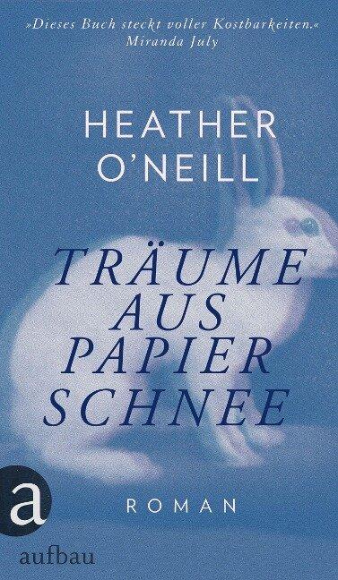 Träume aus Papierschnee - Heather O'Neill