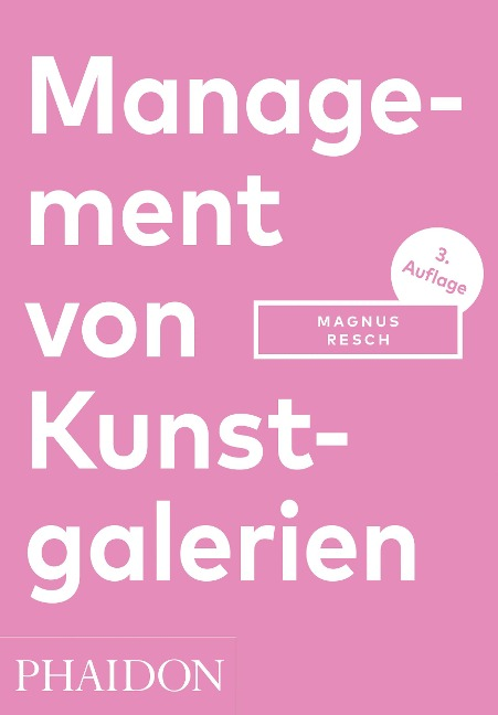 Management von Kunstgalerien - Magnus Resch