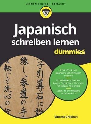 Japanisch schreiben lernen für Dummies - Vincent Grépinet
