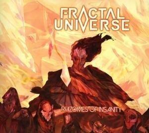 Rhizomes Of Insanity - Fractal Universe