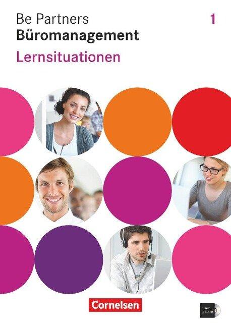 Be Partners - Büromanagement 1. Ausbildungsjahr Lernsituationen - Jens Bodamer, Sabine Wagner, Stephanie Hall, Oliver Heinze, Dagmar Linzenich