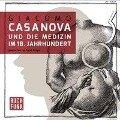 Giacoma Casanova und die Kunst der Verführung - Giacomo Casanova