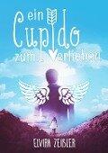 Ein Cupido zum Verlieben - Elvira Zeißler, Ellen Mccoy