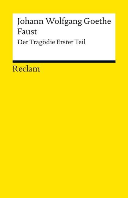 Faust. Erster Teil - Johann Wolfgang Goethe