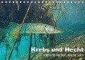 Krebs und Hecht - Ritter und Räuber unserer Seen (Tischkalender 2018 DIN A5 quer) - Christian Suttrop