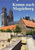 Komm nach Magdeburg (Wandkalender 2019 DIN A2 hoch) - Beate Bussenius