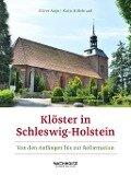 Klöster in Schleswig-Holstein - Oliver Auge, Katja Hillebrand