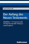 Der Anfang des Neuen Testaments - Luise Schottroff