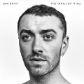 The Thrill Of It All - Sam Smith