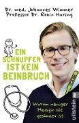Ein Schnupfen ist kein Beinbruch - Johannes Wimmer, Robin Haring