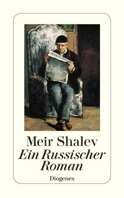 Ein Russischer Roman - Meir Shalev