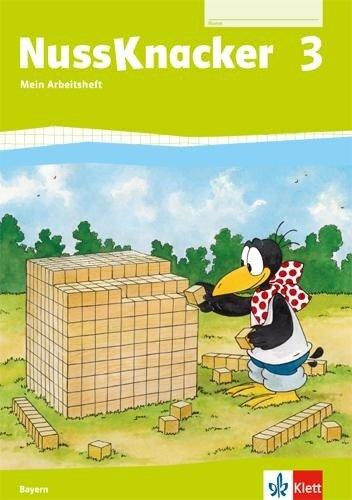 Der Nussknacker. Arbeitsheft 3. Schuljahr. Ausgabe für Bayern -