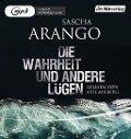 Die Wahrheit und andere Lügen - Sascha Arango