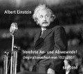 Verehrte An- und Abwesende. 2 CDs - Albert Einstein