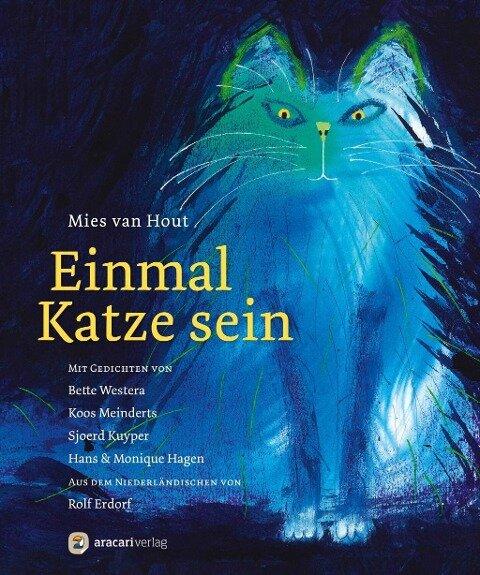Einmal Katze sein - Mies Van Hout