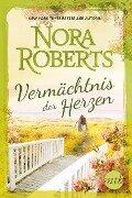 Vermächtnis der Herzen - Nora Roberts