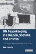 UN Peacekeeping in Lebanon, Somalia and Kosovo - Ray Murphy