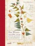 Das Wesen der Pflanze - Helen Bynum, William Bynum