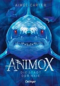 Animox 03. Die Stadt der Haie - Aimée Carter