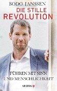 Die stille Revolution - Bodo Janssen, Regina Carstensen
