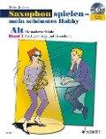 Saxophon spielen - mein schönstes Hobby. Alt-Saxophon 01. Mit Audio-CD - Dirko Juchem