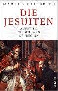 Die Jesuiten - Markus Friedrich