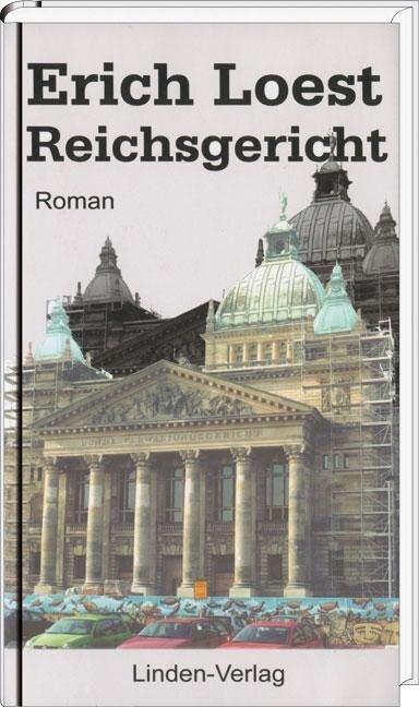 Reichsgericht - Erich Loest