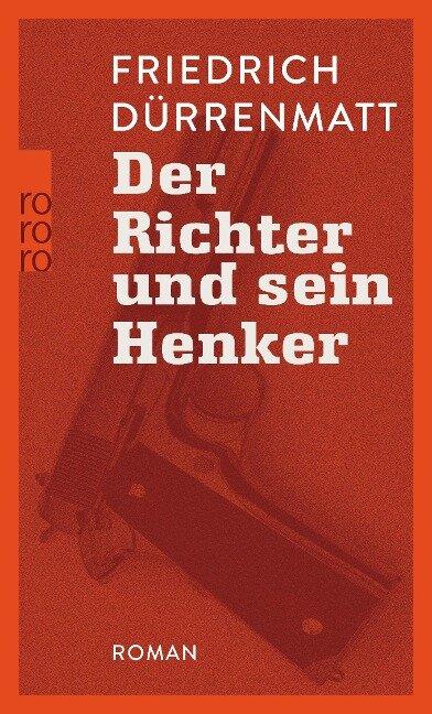 Der Richter und sein Henker - Friedrich Dürrenmatt