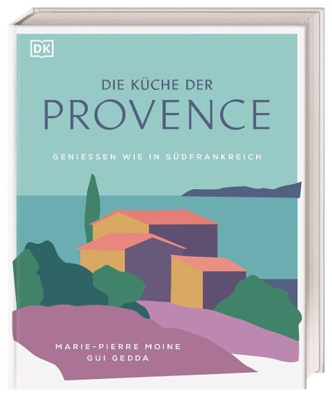 Die Küche der Provence - Marie-Pierre Moine, Gui Gedda